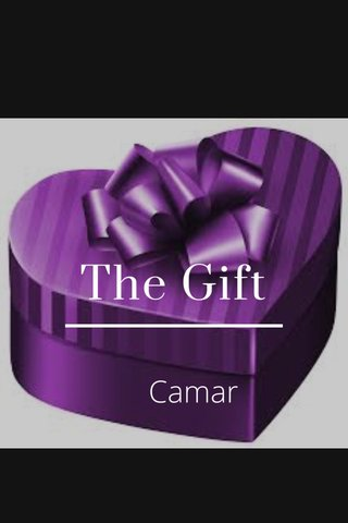 The Gift Camar