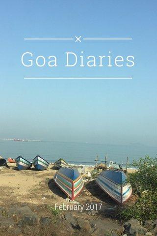 Goa Diaries February 2017