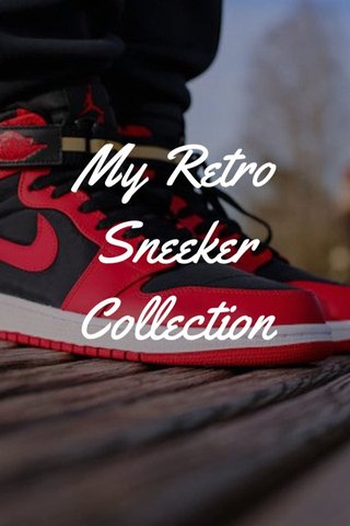 My Retro Sneeker Collection