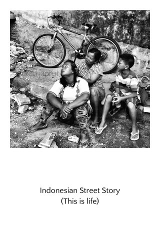 Indonesian Street Story (This is life)