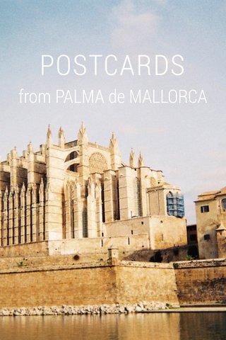 POSTCARDS from PALMA de MALLORCA