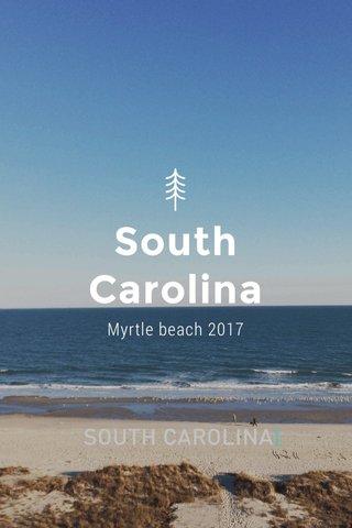 South Carolina Myrtle beach 2017