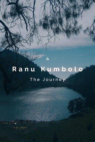 Ranu Kumbolo The Journey