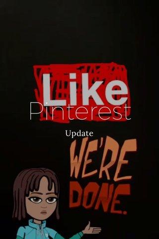 Pinterest Update