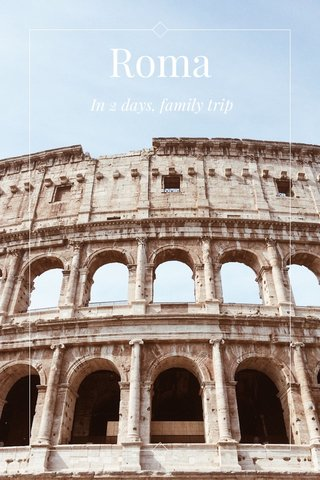 Roma In 2 days, family trip