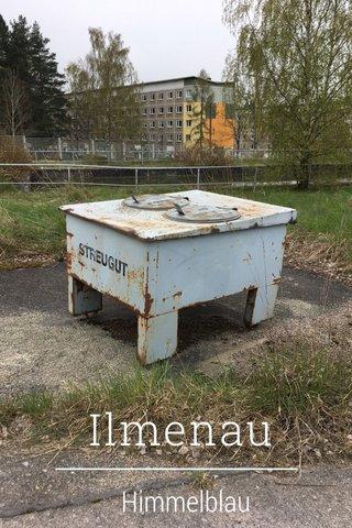 Ilmenau Himmelblau