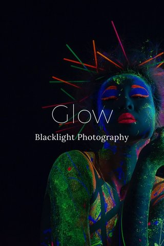 Glow Blacklight Photography