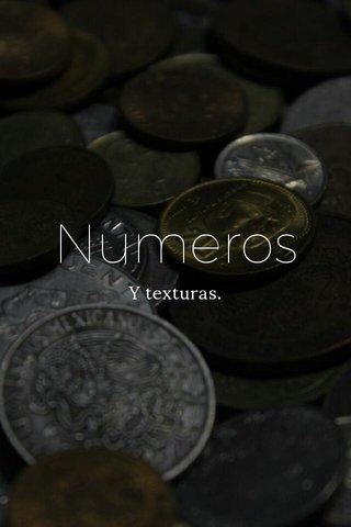 Números Y texturas.