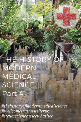 THE HISTORY OF MODERN MEDICAL SCIENCE Part 4 #thehistoryofmodernmedicalscience #wellcometrust #stelleruk #stellerscience #seewhatisee