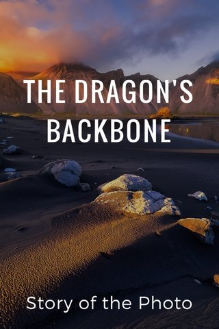 THE DRAGON'S BACKBONE Story of the Photo