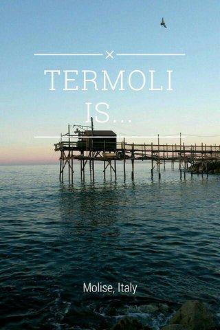 TERMOLI IS... Molise, Italy