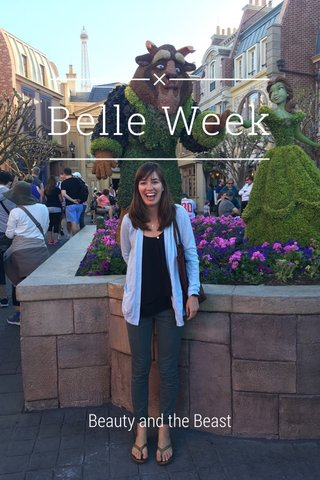 Belle Week Beauty and the Beast