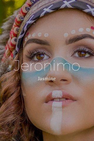 Jeronimo Jasmine