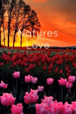 Natures Love