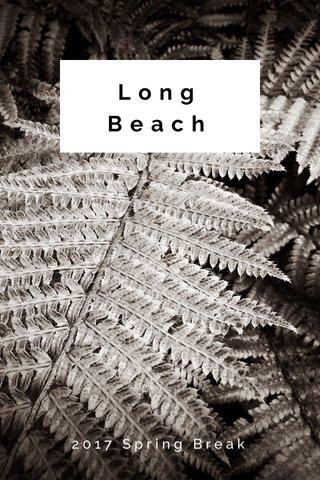 Long Beach 2017 Spring Break