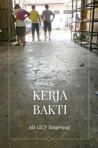 KERJA BAKTI Ala GKJ Tangerang