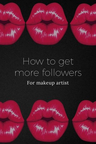How to get more followers For makeup artist