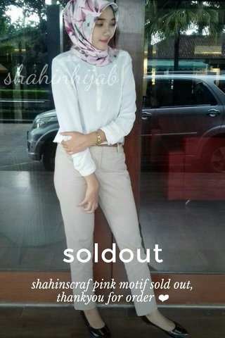 soldout shahinscraf pink motif sold out, thankyou for order ❤