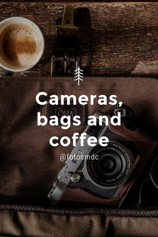 Cameras, bags and coffee @fotosmdc