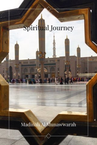Spiritual Journey Madinah Al Munawwarah