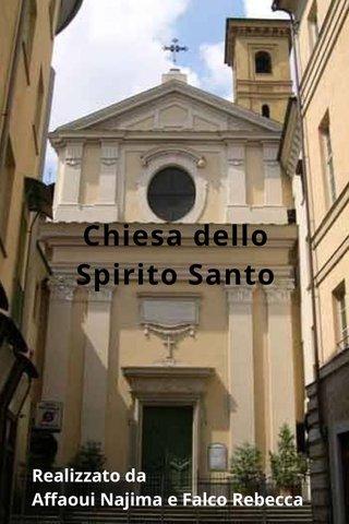 Chiesa dello Spirito Santo Realizzato da Affaoui Najima e Falco Rebecca