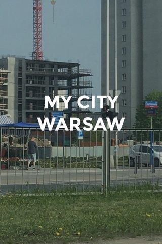 MY CITY WARSAW