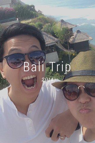 Bali Trip 2014