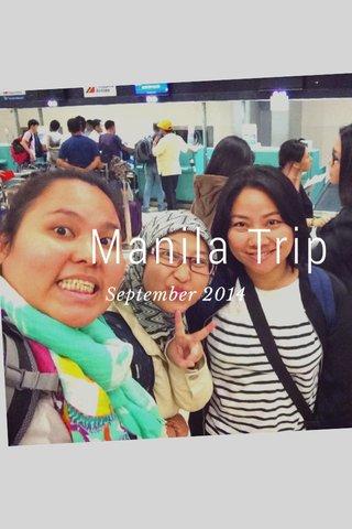 Manila Trip September 2014