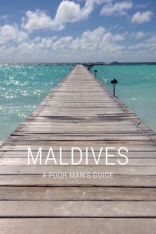 MALDIVES A POOR MAN'S GUIDE