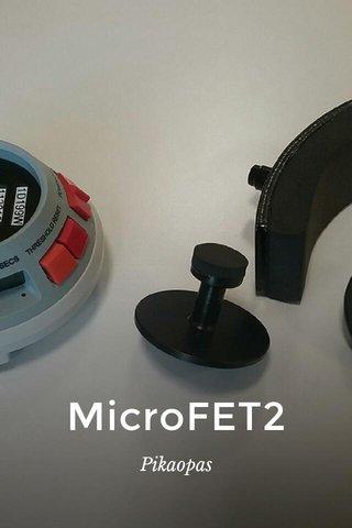 MicroFET2 Pikaopas