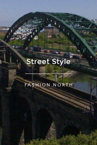 Street Style FASHION NORTH