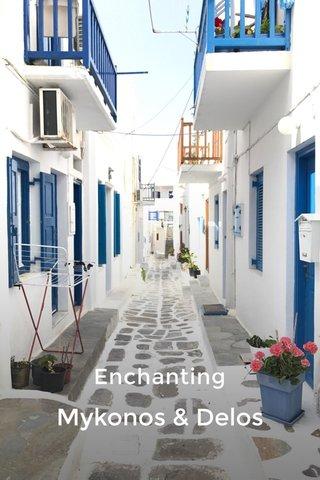 Enchanting Mykonos & Delos
