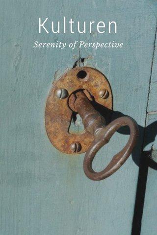 Kulturen Serenity of Perspective