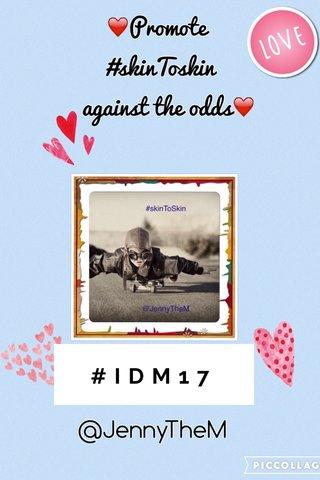 #IDM17