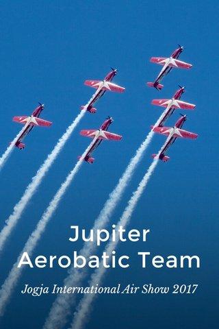 Jupiter Aerobatic Team Jogja International Air Show 2017