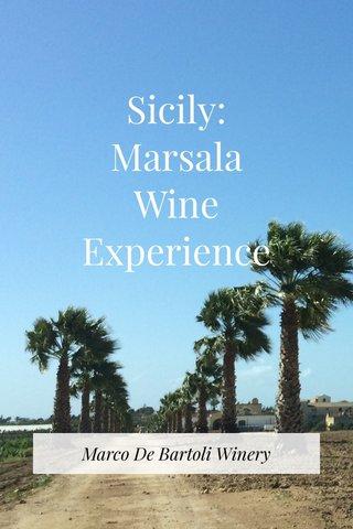 Sicily: Marsala Wine Experience Marco De Bartoli Winery