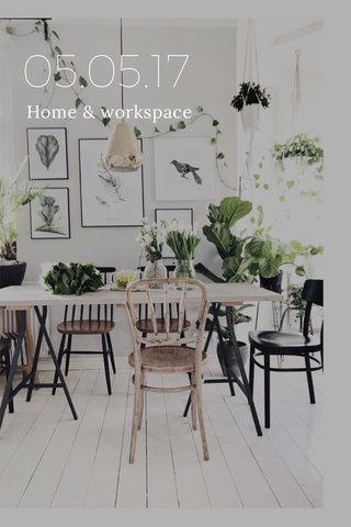 05.05.17 Home & workspace