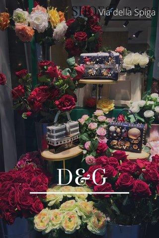 D&G Via della Spiga