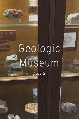 Geologic Museum part 2