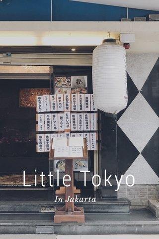 Little Tokyo In Jakarta