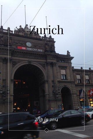 Zurich Trip in 2014