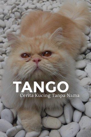 TANGO Cerita Kucing Tanpa Nama
