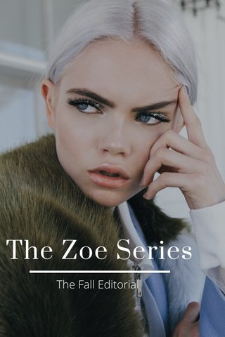 The Zoe Series The Fall Editorial