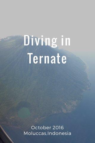 Diving in Ternate October 2016 Moluccas,Indonesia