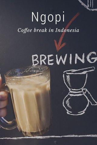 Ngopi Coffee break in Indonesia