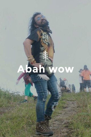 Abah wow