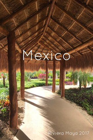 Mexico Riviera Maya 2017