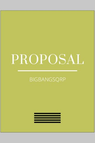 PROPOSAL BIGBANGSQRP