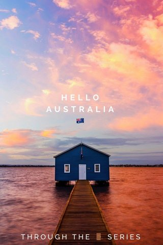 HELLO AUSTRALIA 🇦🇺 THROUGH THE 🚪 SERIES