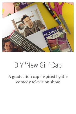 DIY 'New Girl' Cap